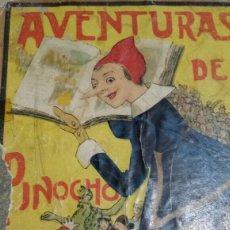 Libros antiguos: LAS AVENTURAS DE PINOCHO. SATURNINO CALLEJA. Lote 62307586
