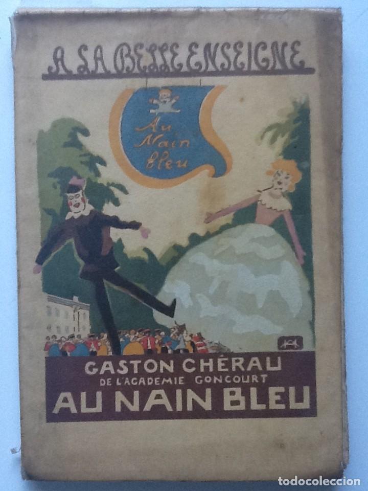 AU NAIN BLEU. 1930 GASTON CHERAU. (Libros Antiguos, Raros y Curiosos - Literatura Infantil y Juvenil - Cuentos)