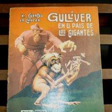 Libros antiguos: 8113 - GULLIVER EN EL PAÍS DE LOS GIGANTES. ASHA. EDIT. RAMÓN SOPENA. S/F.. Lote 64029471