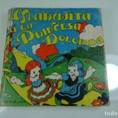 Libros antiguos: MARUJITA Y LA PRINCESA DOLORIDA - CUENTOS MOLINO Nº12 - BARCELONA - 1935. Lote 64130635