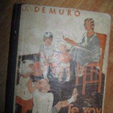 Libros antiguos: LIBRO DE CUENTOS ANTIGUO J DEMURO TE VOY A CONTAR MAS CUENTOS 123 PAGINAS. Lote 64174891