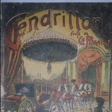 Libros antiguos: CENDRILLON CONTE DE CH.PERRAULT.PRINCIPIOS SIGLO XX. EDITIONS TALLANDIER/ LA CENICIENTA/DE COLECCIÓN. Lote 64390726
