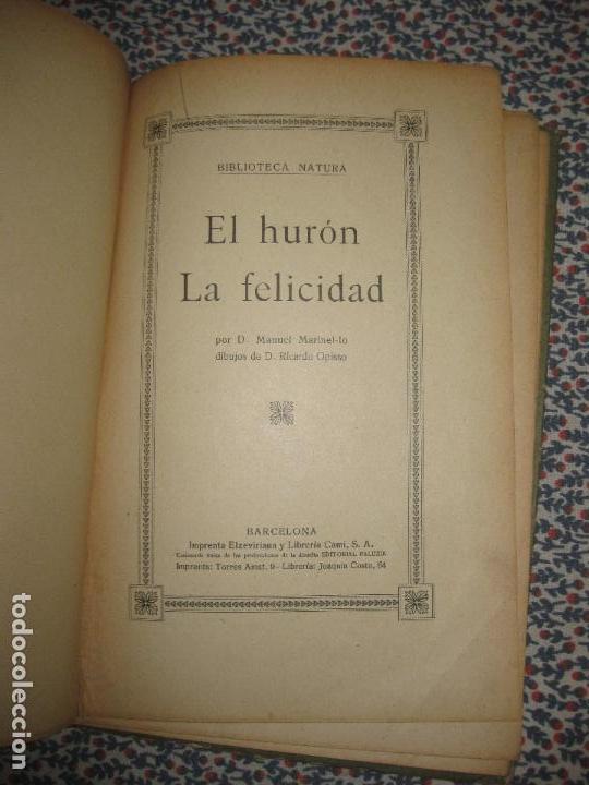 Libros antiguos: EL HURON . LA FELICIDAD. MANUEL MARINEL-LO. RICARDO OPISSO. 1918. - Foto 2 - 64472867