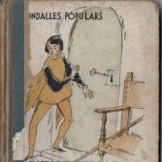 Libros antiguos: RONDALLES POPULARS RECOLLIDES PER V. SERRA I BOLDÚ XVIII (POLIGLOTA, 1933) IL.LUSTRAT NARRO- CATALÁN. Lote 64700763