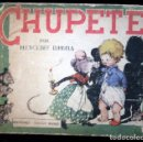 Libros antiguos: CHUPETE - MERCEDES LLIMONA - EDICIONES CHICOS - ILUSTRADO COLOR - TAPA DURA -. Lote 65672118