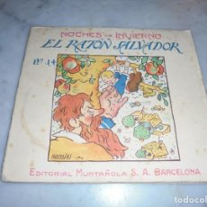 Libros antiguos: R. BARRADAS ILUSTR. -TEXTO J.GAY - CUENTO MALLORQUIN , NOCHES DE INVIERNO , EL RATON SALVADOR EDT.. Lote 65751810