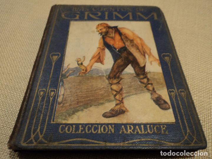 MAS CUENTOS DE GRIMM COLECCION EDITORIAL ARALUCE 1914 118 PAGINAS 15 X 12 CM (Libros Antiguos, Raros y Curiosos - Literatura Infantil y Juvenil - Cuentos)