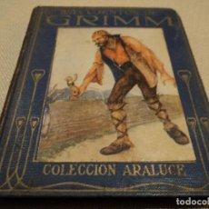 Libros antiguos: MAS CUENTOS DE GRIMM COLECCION EDITORIAL ARALUCE 1914 118 PAGINAS 15 X 12 CM. Lote 65884882