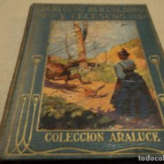Libros antiguos: BERTOLDO BERTOLDINO Y CACASENO EDITORIAL ARALUCE 1926 117 PAG. 15 X 12 CM LIBRERIA GANIVET, GRANADA. Lote 65885090