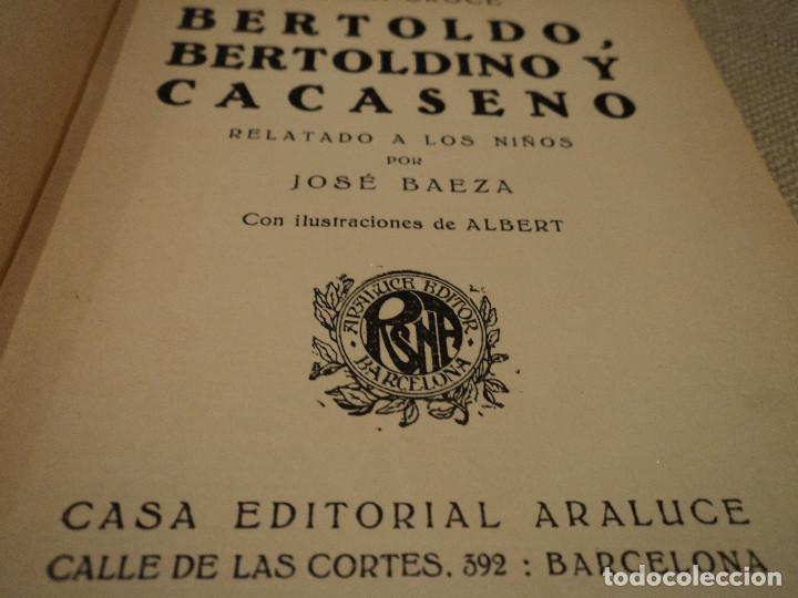 Libros antiguos: bertoldo bertoldino y cacaseno editorial araluce 1926 117 pag. 15 x 12 cm libreria ganivet, granada - Foto 5 - 65885090