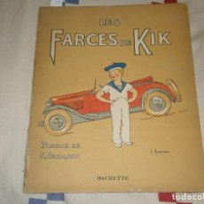 Libros antiguos: CUENTO FRANCES: LES FARCES DE KIK. DESSINS DE S. AUZANNE. HACHETTE, PARIS (TODO EN FRANCÉS). Lote 65902506