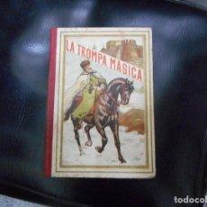 Libros antiguos: CURIOSO Y NO VISIONADO NUNCA CUENTO LA TROMPA MAGICA CON GRABADOS Y DECORACION MODERNISTA. Lote 65947450