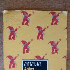Libros antiguos: LIBRO LECTURA ANTOS 3 E.G.B. ANAYA. Lote 66015662