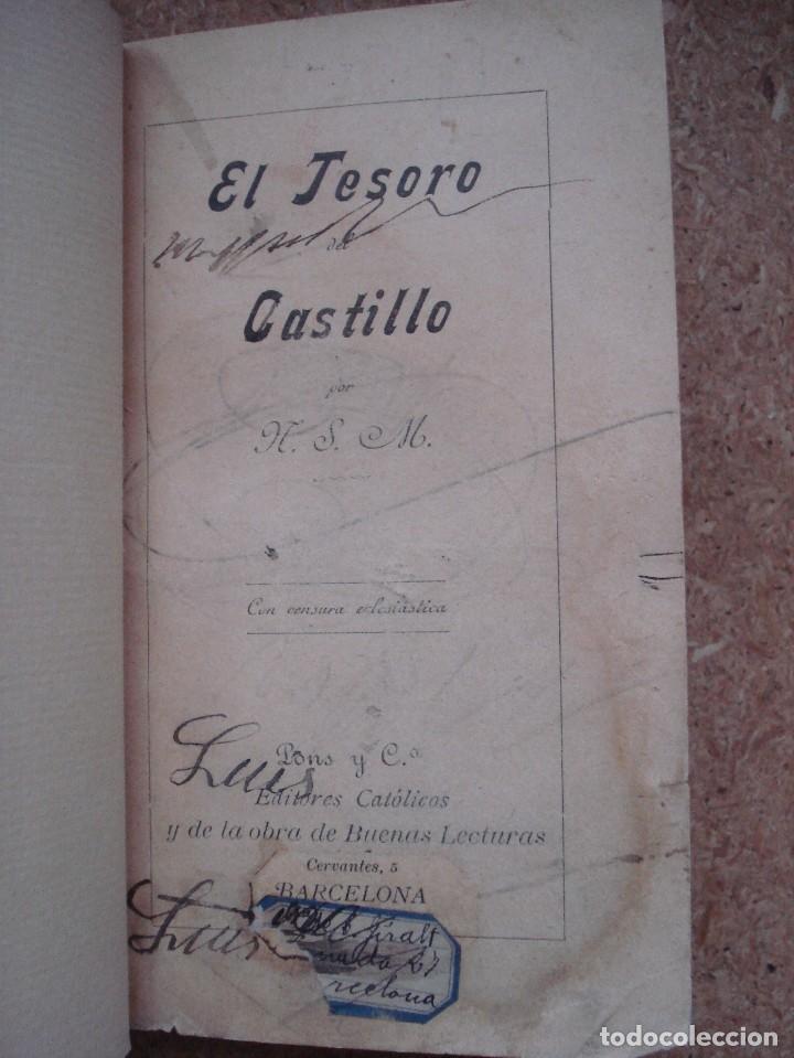 Libros antiguos: ¡¡¡Muy muy raro y bonito!!! El tesoro del castillo [ca. 1900] / por N. S. M. Pons y Cª. Ilustrado. - Foto 8 - 66943366
