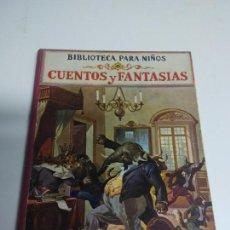 Alte Bücher - Cuentos y fantasias. Ed. Ramón Sopena.Biblioteca para niños - 67304925
