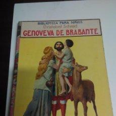 Libros antiguos - Genoveva de Brabante. Ed Ramón Sopena.Biblioteca para niños - 67305185