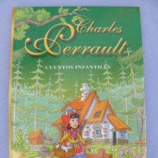 Libros antiguos: LIBRO CUENTOS INFANTILES DE CHARLES PERRAULT. Lote 68034437