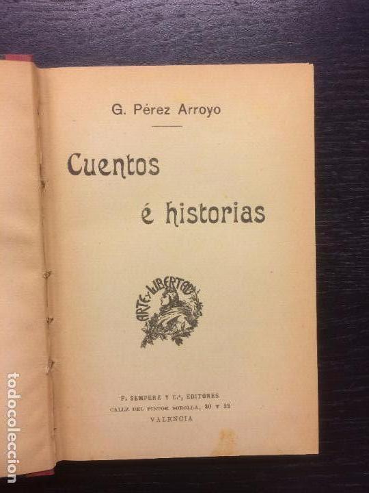 CUENTOS E HISTORIAS, G. PEREZ ARROYO (Libros Antiguos, Raros y Curiosos - Literatura Infantil y Juvenil - Cuentos)