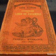 Libros antiguos: LIBRO DE LOS NIÑOS EL ESLABÓN POR ANDERSEN ESCUELAS NACIONALES II REPUBLICA BENIFAIRÓ DE LES VALLS. Lote 68257381