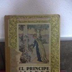 Libros antiguos: EL PRINCIPE BLANCO, FOLCH Y TORRES, 1927, ILUSTRACIONES DE JUNCEDA. Lote 69286753
