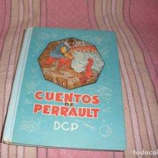 Libros antiguos: CUENTOS DE PERRAULT - EDITORIAL DALMAU - 7 CUENTOS CON ILUSTRACIONES. Lote 69438409