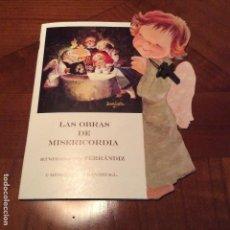 Libros antiguos: CUENTO LAS OBRAS DE MISERICORDIA MEMORY FERRANDIZ. Lote 106497110
