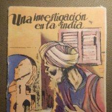 Libros antiguos: LIBRILLO - COECCIÓN ROBINSON - UNA INVESTIGACIÓN EN LA INDIA -. Lote 69975885