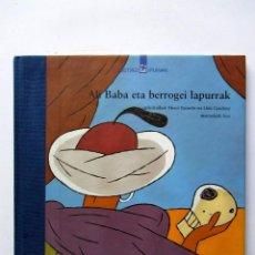Libri antichi: ALI BABA ETA BERROGEI LAPURRAK BETIKO IPUINAK . Lote 71763728