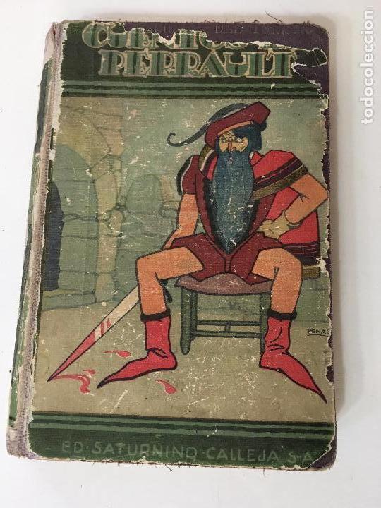 CUENTOS DE PERRAULT EDIT.SATURNINI CALLEJA 1936 ILUSTRADO POR R. PENAGOS (Libros Antiguos, Raros y Curiosos - Literatura Infantil y Juvenil - Cuentos)