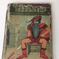 Libros antiguos: CUENTOS DE PERRAULT EDIT.SATURNINI CALLEJA 1936 ILUSTRADO POR R. PENAGOS. Lote 71784607