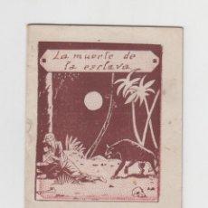 Libros antiguos: LA MUERTE DE LA ESCLAVA - NARRACIONES MISIONALES Nº12 - SECRETARIADO DIOCESANO DE MISIONES. Lote 72174819