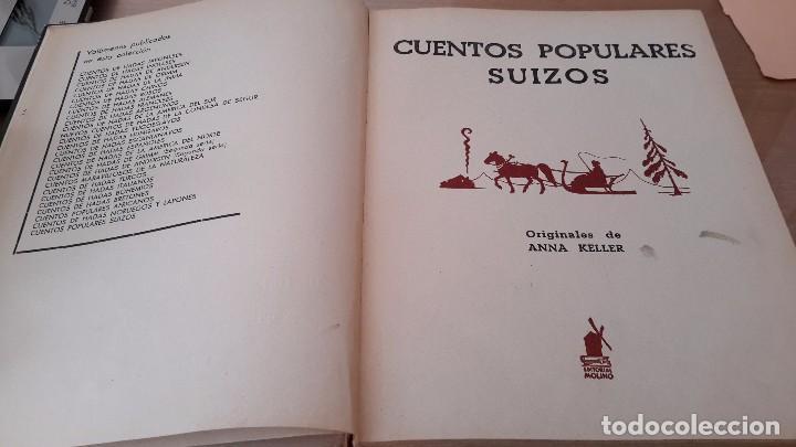 Libros antiguos: CUENTOS POPULARES SUIZOS ORIGINALES DE ANNA KELLER. ILUSTRACIONES JESÚS BLANCO. EDITORIAL MOLINO - Foto 3 - 72214839