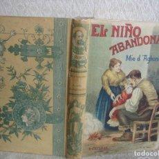 Libros antiguos: EL NIÑO ABANDONADO ED. CALLEJA. Lote 73039199