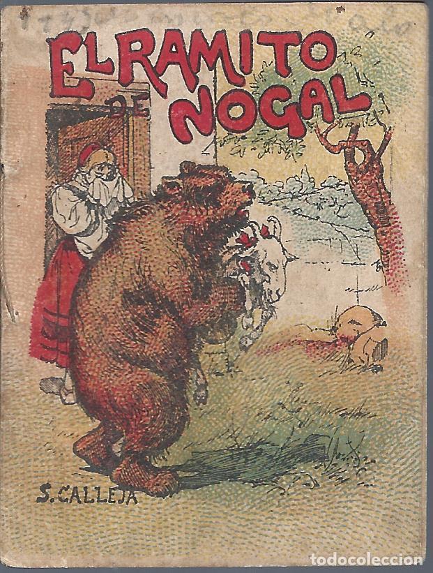 9043C- CUENTOS DE CALLEJA: EL RAMITO DE NOGAL- ORIGINAL ANTIGÜO (Libros Antiguos, Raros y Curiosos - Literatura Infantil y Juvenil - Cuentos)