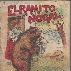 Libros antiguos: 9043C- CUENTOS DE CALLEJA: EL RAMITO DE NOGAL- ORIGINAL ANTIGÜO. Lote 73580459