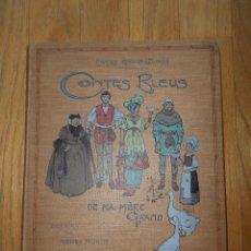 Libros antiguos: CONTES BLEUS, DE MA MERE GRAND CHARLES ROBERT DUMAS, 1913 EN FRANCES MODERNISMO. Lote 73617851