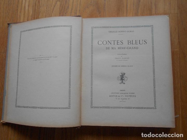 Libros antiguos: CONTES BLEUS, De ma mere Grand Charles Robert Dumas, 1913 EN FRANCES modernismo - Foto 10 - 73617851