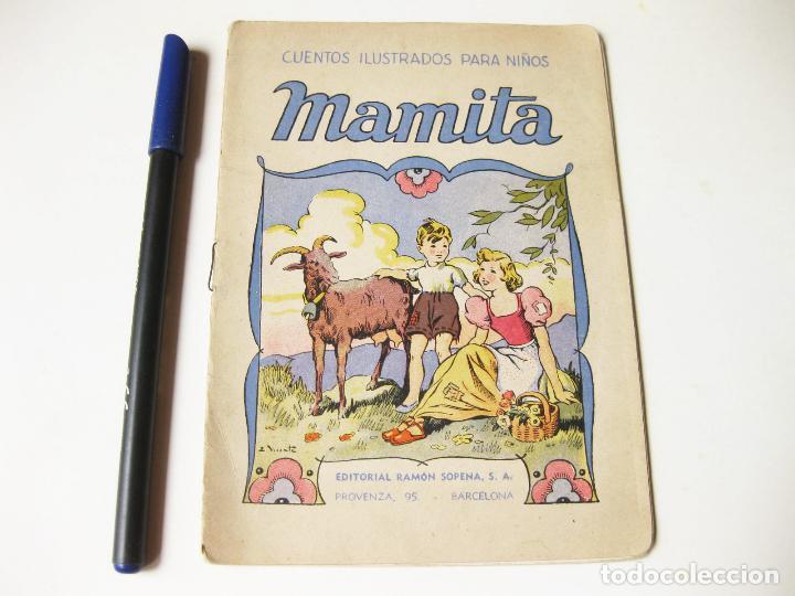 CUENTOS ILUSTRADOS PARA NIÑOS. MAMITA. EDITORIAL RAMON SOPENA. BARCELONA (Libros Antiguos, Raros y Curiosos - Literatura Infantil y Juvenil - Cuentos)