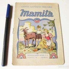Libros antiguos: CUENTOS ILUSTRADOS PARA NIÑOS. MAMITA. EDITORIAL RAMON SOPENA. BARCELONA. Lote 74524567