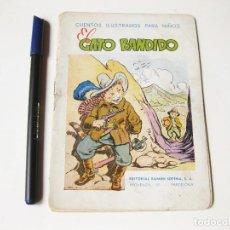 Libros antiguos: CUENTOS ILUSTRADOS PARA NIÑOS. EL GATO BANDIDO. EDITORIAL RAMON SOPENA. BARCELONA. Lote 74526935