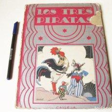 Libros antiguos: LOS TRES PIRATAS. EDITORIAL SATURNINO CALLEJA. 1936. DIBUJOS DE PENAGOS.. Lote 74968967