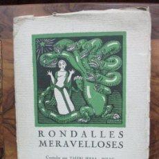 Libros antiguos: RONDALLES MERAVELLOSES. VALERI SERRA I BOLDÚ. 1924. PRIMERA EDICIÓ.. Lote 76944693