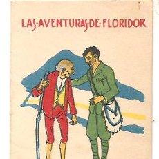 Libros antiguos: CUENTOS DE CALLEJA - LAS AVENTURAS DE FLORIDOR - RECREO INFANTIL SERIE V - TOMO 85. Lote 77419961