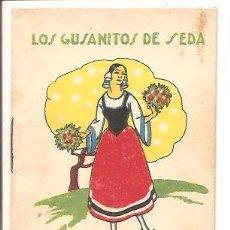 Libros antiguos: CUENTOS DE CALLEJA - LOS GUSANITOS DE SEDA - RECREO INFANTIL SERIE V - TOMO 89. Lote 77420501