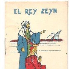 Libros antiguos: CUENTOS DE CALLEJA - EL REY ZEYN - RECREO INFANTIL SERIE V - TOMO 90. Lote 77420701
