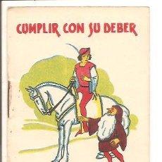 Libros antiguos: CUENTOS DE CALLEJA - CUMPLIR CON SU DEBER - RECREO INFANTIL SERIE V - TOMO 98. Lote 77421709