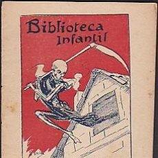 Libros antiguos: CUENTO COLECCION BIBLIOTECA INFANTIL J BATLLE PORTADA ILUSTRADA POR UTRILLO LA MORT PRESONERA. Lote 78030005