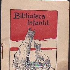Libros antiguos: CUENTO COLECCION BIBLIOTECA INFANTIL J BATLLE PORTADA ILUSTRADA POR UTRILLO LO LLOP I LA GUILLA. Lote 78030033