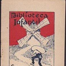 Libros antiguos: CUENTO COLECCION BIBLIOTECA INFANTIL J BATLLE PORTADA ILUSTRADA POR UTRILLO CAMI DEL MOLI. Lote 78030069