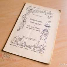 Libros antiguos: HANS CHRISTIAN ANDERSEN - EL BAGUL MARAVELLÓS - CONTES D'HAIR I D'AVUI SERIE 1 Nº12 - 1933. Lote 78031221